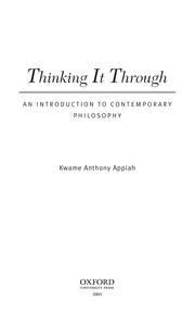 Cover of: Thinking It Through: An Introduction to Contemporary Philosophy | Kwame Anthony Appiah