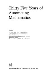 Cover of: Thirty Five Years of Automating Mathematics | Fairouz D. Kamareddine