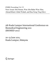Cover of: 5th Kuala Lumpur International Conference on Biomedical Engineering 2011 | Noor Azuan Abu Osman