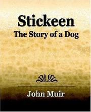 Cover of: Stickeen  -  The Story of a Dog (1909)