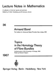 Cover of: Topics in the homology theory of fibre bundles