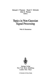 Cover of: Topics in Non-Gaussian Signal Processing | Edward J. Wegman