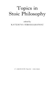 Cover of: Topics in stoic philosophy |