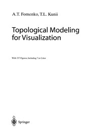Cover of: Topological modeling for visualization
