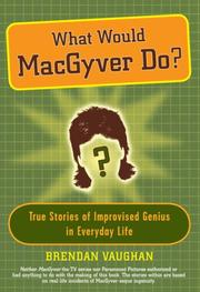 Cover of: What Would Macgyver Do?