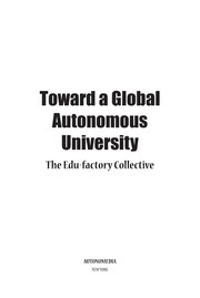 Cover of: Toward a global autonomous university | Edu-factory Collective (project)