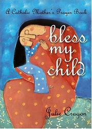 Cover of: Bless My Child | Julie Cragon
