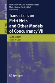 Cover of: Transactions on Petri Nets and Other Models of Concurrency VII | Kurt Jensen