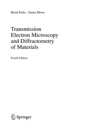 Cover of: Transmission Electron Microscopy and Diffractometry of Materials | Brent Fultz
