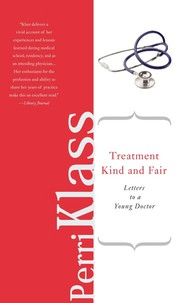 Cover of: Treatment kind and fair | Perri Klass