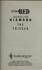 Cover of: The trigger | Jacqueline Diamond
