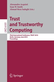 Cover of: Trust and Trustworthy Computing | Alessandro Acquisti