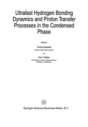 Cover of: Ultrafast Hydrogen Bonding Dynamics and Proton Transfer Prosesses in the Condensed Phase