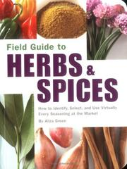 Cover of: Field Guide to Herbs & Spices | Aliza Green