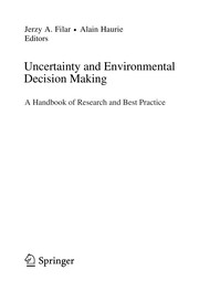 Cover of: Uncertainty and environmental decision making | Jerzy A. Filar