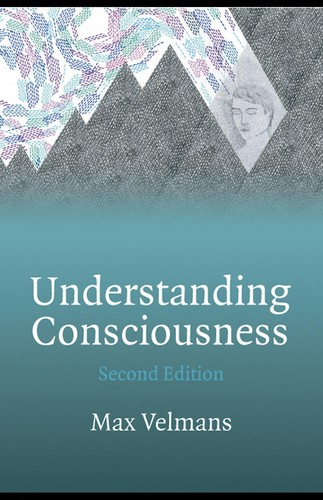 Understanding consciousness by Max Velmans