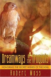 Cover of: Dreamways of the Iroquois