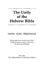 Cover of: The unity of the Hebrew Bible | David Noel Freedman