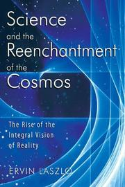 Cover of: Science and the Reenchantment of the Cosmos