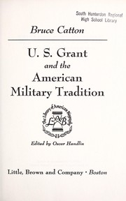 Cover of: U.S. Grant and the American military tradition
