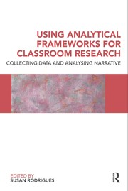 Cover of: Using analytical frameworks for classroom research |