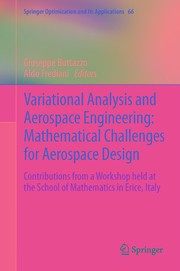 Cover of: Variational Analysis and Aerospace Engineering: Mathematical Challenges for Aerospace Design