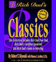 Cover of: Rich Dad's Classics (Rich Dad's)