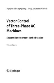 Cover of: Vector control of three-phase AC machines | Nguyen Phung Quang