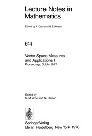 Cover of: Vector space measures and applications | Conference on Vector Space Measures and Applications (1977 University of Dublin)