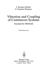 Cover of: Vibration and Coupling of Continuous Systems | J. Sanchez Hubert