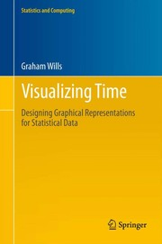 Cover of: Visualizing time | Graham Wills