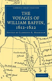 Cover of: The voyages of William Baffin, 1612-1622 | Clements Robert Markham