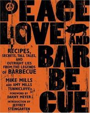 Cover of: Peace, Love, & Barbecue | Mike Mills