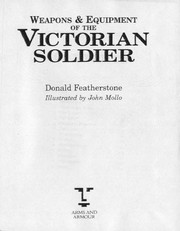 Cover of: Weapons & equipment of the Victorian soldier | Donald Featherstone