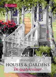 Cover of: Painting Houses and Gardens in Watercolour