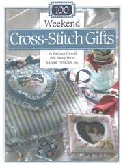Cover of: 100 weekend cross-stitch gifts | Barbara Finwall