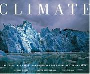 Cover of: Climate: The Force That Shapes Our World and the Future of Life on Earth