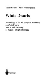 Cover of: White dwarfs | European Workshop on White Dwarfs (9th 1994 Kiel, Germany)