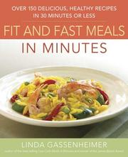 Cover of: Prevention's Fit and Fast Meals in Minutes: Over 175 Delicious, Healthy Recipes in 30 Minutes or Less