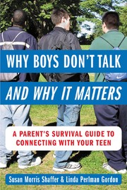 Cover of: Why boys don't talk--and why it matters | Susan Morris Shaffer