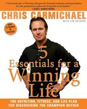 5 Essentials for a Winning Life by Chris Carmichael, Jim Rutberg
