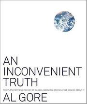 Cover of: An Inconvenient Truth | Al Gore