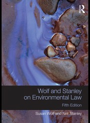 Cover of: Wolf and Stanley on Environmental Law | Susan Wolf