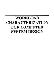 Cover of: Workload Characterization for Computer System Design