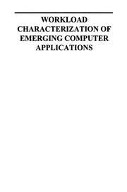 Cover of: Workload Characterization of Emerging Computer Applications
