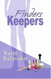 Cover of: Finders Keepers | Karin Kallmaker
