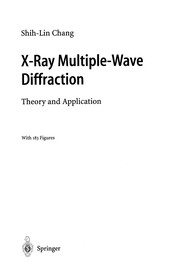 Cover of: X-Ray Multiple-Wave Diffraction | Shih-Lin Chang