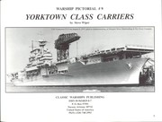 Cover of: Warship Pictorial No. 9 - Yorktown Class Carriers | Steve Wiper