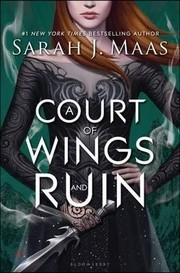 Cover of: A Court of Wings and Ruin (A Court of Thorns and Roses)
