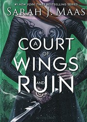 Cover of: A Court Of Wings And Ruin (Turtleback School & Library Binding Edition) (Court of Thorns and Roses)